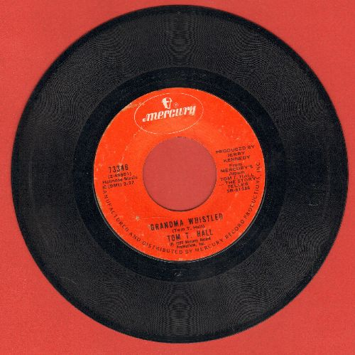 Hall, Tom T. - Grandma Whistled/(Old Dogs-Children And) Watermelon Wine - VG7/ - 45 rpm Records