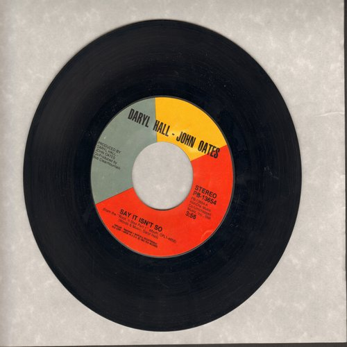 Hall & Oates - Say It Isn't So/Kiss On My List - NM9/ - 45 rpm Records