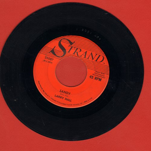 Hall, Larry - Sandy (Every Sweet Thing, Like Sugar And Spice)/Lovin' Tree  - VG7/ - 45 rpm Records