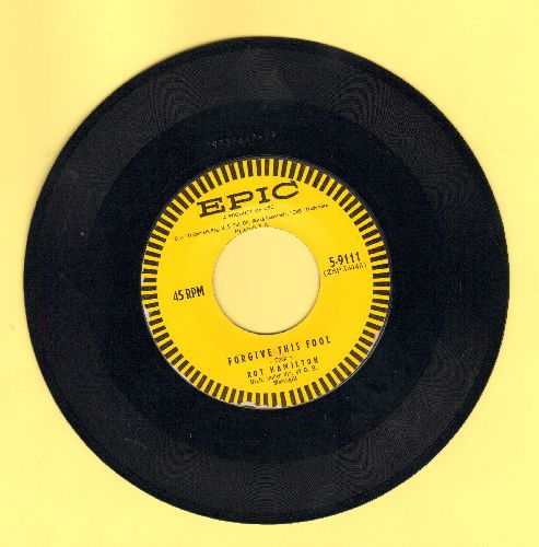 Hamilton, Roy - Forgive This Fool/You Wanted To Change Me (with vintage Epic company sleeve) - VG7/ - 45 rpm Records