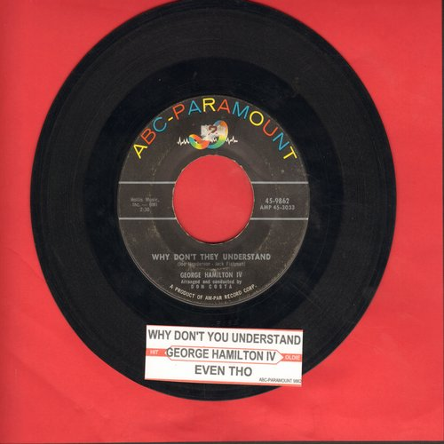Hamilton, George IV - Even Tho'/Why Don't They Understand (with juke box label) - EX8/ - 45 rpm Records
