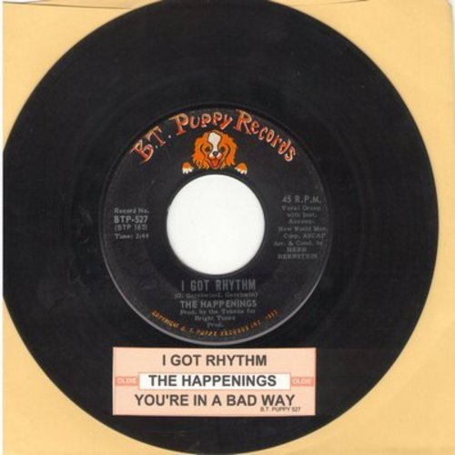 Happenings - I Got Rhythm/You're In A Bad Way (with juke box label) - EX8/ - 45 rpm Records