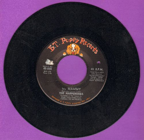 Happenings - My Mammy/I Believe In Nothing (bb) - NM9/ - 45 rpm Records