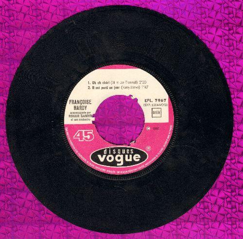 Hardy, Francoise - Tous les garcons et les filles/Oh oh cheri/Il est parti un jour/J'suis d'accord (vinyl EP record, French pressing, sung in French) - EX8/ - 45 rpm Records