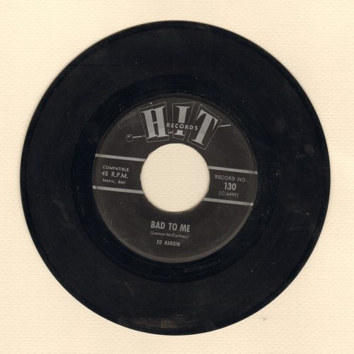 Hardin, Ed - Bad To Me/Memphis (contemporary cover versions of hits) - EX8/ - 45 rpm Records
