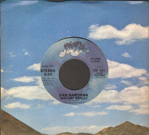 Hartman, Dan - Instant Replay/This Is It (double-hit re-issue with company sleeve) - NM9/ - 45 rpm Records