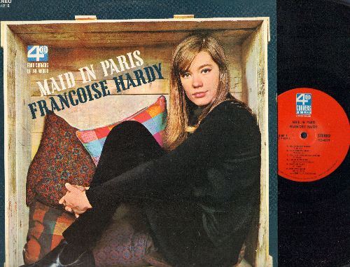 Hardy, Francoise - Maid In Paris: I Wish It Were Me, Pas Gentille, All Over The World, Nous Etions Amies (vinyl STEREO LP record, US Pressing, sung in French and English) - NM9/NM9 - LP Records