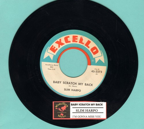 Harpo, Slim - Baby Scratch My Back/I'm Gonna Miss You (with juke box label) - EX8/ - 45 rpm Records