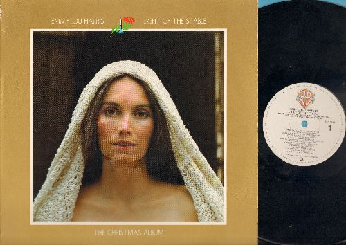Harris, Emmylou - Light Of The Stable-The Christmas Album: Christmas Time's A-Coming, O' Little Town Of Bethlehem, Away In A Manger, Angel Eyes (Angel Eyes), The First Noel, Beautiful Star Of Bethlehem, Little Drummer Boy, Golden Cradle, Silent Night, Lig