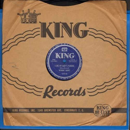 Harris, Wynonie - I Like My Baby's Pudding/I Can't Take It No More (RARE 10 inch 78rpm record with King company sleeve) - EX8/ - 78 rpm