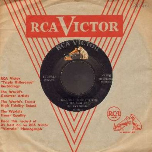Harris, Phil - I Wouldn't Touch You With A Ten Foot Pole/There's A Lot More Layin' Down (with vintage RCA company sleeve) - VG7/ - 45 rpm Records