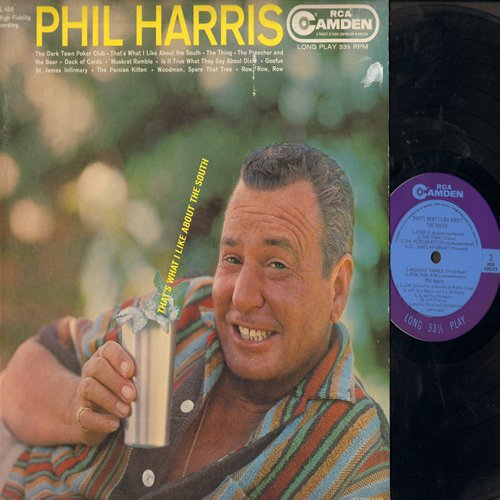Harris, Phil - That's What I Like About The South: The Thing, Deck Of Cards, St. James Infirmary, The Dark Town Poker Club, Muskrat Rumble, Woodman Spare That Tree (vinyl LP record) - EX8/VG7 - LP Records