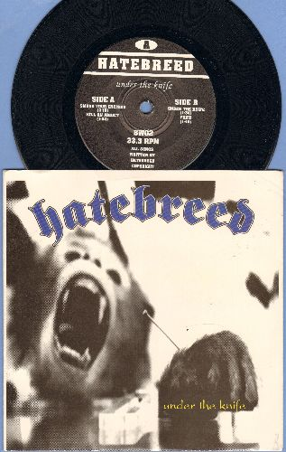 Hatebreed - Under The Knife/Kill An Addict/Filth/Smash You Enemies (7 inch 33 rpm EP record with small spindle hole, with picture cover) - NM9/NM9 - 45 rpm Records