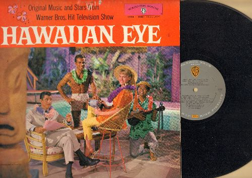 Barker, Warren, Robert Conrad, Connie Stevens - Hawaiian Eye - Original Music and Stars from Warner Brothers. Hit Television Show (vinyl MONO LP record) - NM9/NM9 - LP Records