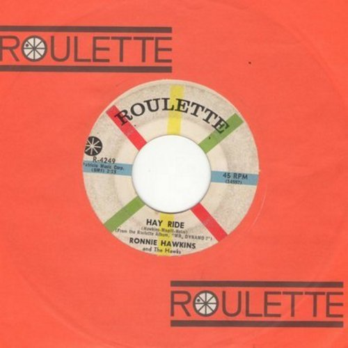 Hawkins, Ronnie - Hay Ride (FANTASTIC vintage Teen Idol Sound!)/Ruby Baby (with vintage Roulette company sleeve) - EX8/ - 45 rpm Records