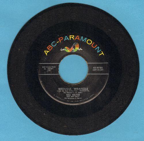 Hayes, Bill - Wringle, Wrangle/Westward Ho, The Wagons - VG7/ - 45 rpm Records