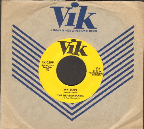 Heartbreakers - My Love/Love You 'Til The Day I Die (authentic-looking re-issue of RARE Doo-Wop recordings, with Vik company sleeve) - NM9/ - 45 rpm Records