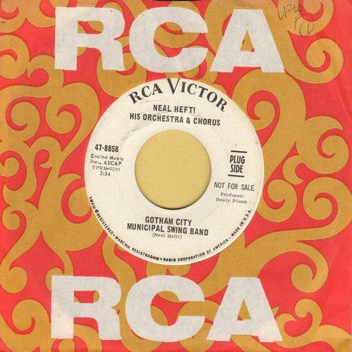 Hefti, Neal & His Orchestra & Chorus - Gotham City Municipal Swing Band/Turkish Delight (DJ advance pressing with RCA company sleeve) - NM9/ - 45 rpm Records