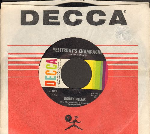 Helms, Bobby - Yesterday's Champagne/Then Came You (wih vintage Decca company sleeve) - NM9/ - 45 rpm Records
