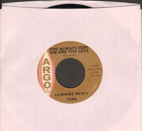 Henry, Clarence  - You Always Hurt The One You Love/Little Suzy  - EX8/ - 45 rpm Records