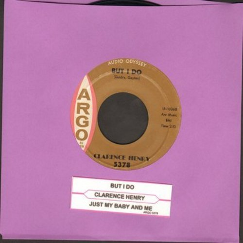 Henry, Clarence - But I Do/Just My Baby And Me (with juke box label) - EX8/ - 45 rpm Records