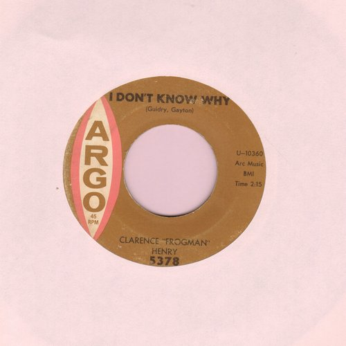 Henry, Clarence Frogman - I Don't Know Why/Just My Baby And Me  - VG7/ - 45 rpm Records
