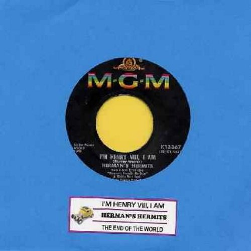 Herman's Hermits - I'm Henry VIII, I Am/The End Of The World (with juke box label) - VG7/ - 45 rpm Records