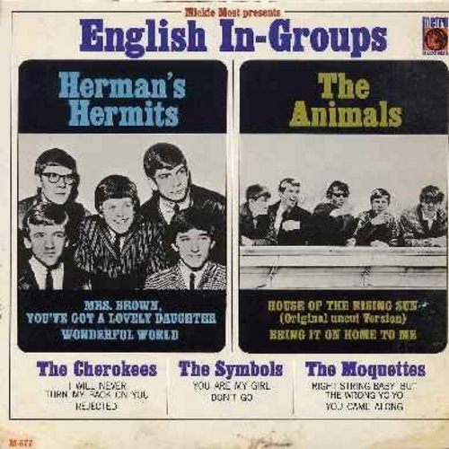 Herman's Hermits, Symbols, Moquettes, Animals, Cherokees - English In-Groups: Mrs. Brown You've Got A Lovely Daughter, House Of The Rising Sun (Original Uncut Version), Right String Baby - But The Wrong Yo-Yo, Wonderful World, Bring It On Home To Me (viny
