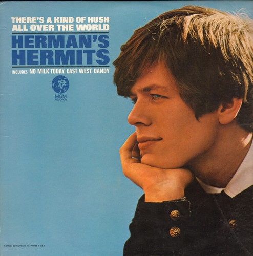Herman's Hermits - There's A Kind Of Hush All Over The World: No Milk Today, East-West, Dandy, Saturday's Child, If You're Thinking What I'm Thinking (vinyl MONO LP record) - NM9/EX8 - LP Records