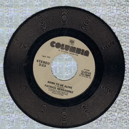 Hernandez, Patrick - Born To Be Alive/Too Many People  - EX8/ - 45 rpm Records