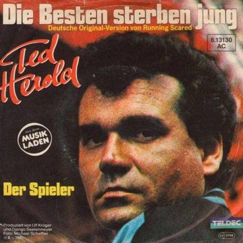 Herold, Ted - Die besten sterben jung/Der Spieler (German pressing with picture sleeve) - NM9/VG7 - 45 rpm Records