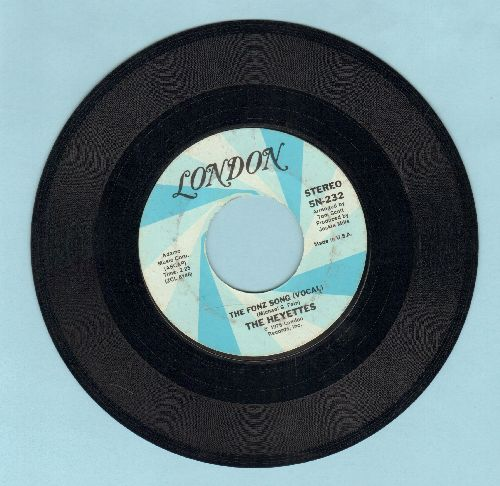 Heyettes - The Fonz Song (Vocal)/The Fonz Song (Instrumental) - EX8/ - 45 rpm Records