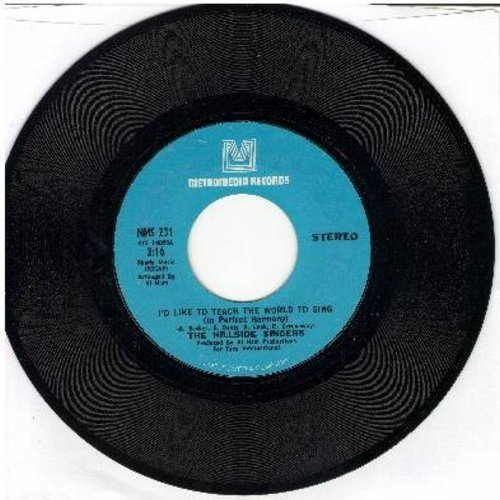 Hillside Singers - I'd Like To Teach The World To Sing/I Believed It All (Coca Cola Theme)  - VG7/ - 45 rpm Records
