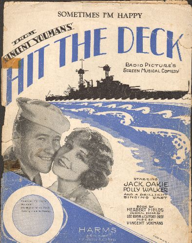 Sometimes I'm Happy - Sometimes I'm Happy - Vintage 1929 SHEET MUSIC for the Standard featured in film -Hit The Deck-, with NICE cover art featruing stars Jack Oakie and Polly Walker. - G5/ - Sheet Music
