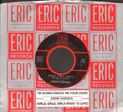 Hodges, Eddie - Made To Love (Girls, Girls, Girls)/I'm Gonna Knock On Your Door (double-hit re-issue with Eric company sleeve and juke box label) - NM9/ - 45 rpm Records