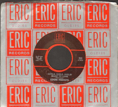 Hodges, Eddie - Girls, Girls, Girls, Were Made To Love/I'm Gonna Knock On Your Door (double-hit re-issue with Eric company sleeve) - NM9/ - 45 rpm Records