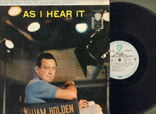 Holden, William - As I Hear It - Dramatic Themes From His Great Motion Pictures: Sabrina, Sunset Boulevard, Love Is A Many Splendored Thing (vinyl MONO LP record) - NM9/NM9 - LP Records