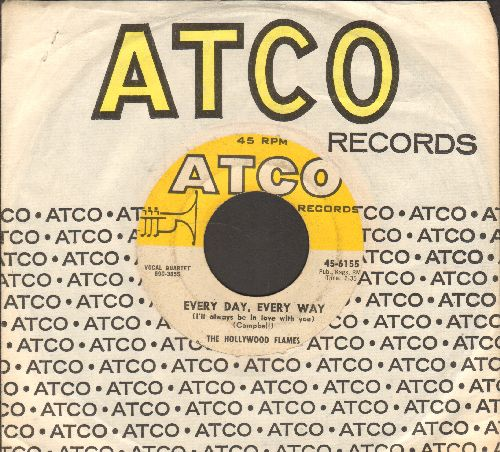 Hollywood Flames - Every Day, Every Day/If I Thought You Needed Me (with Atco company sleeve) - VG6/ - 45 rpm Records