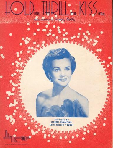 Chandler, Karen - Hold Me, Thrill Me, Kiss Me - Vintage SHEET MUSIC for the song recorded by Karen Chandler - VG7/ - Sheet Music