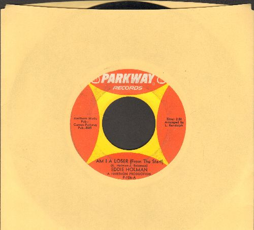 Holman, Eddie - Am I A Loser (From The Start)/You Know That I Will - VG6/ - 45 rpm Records