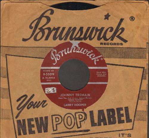 Hooper, Larry - Johnny Tremain/Liberty Tree (from Disney film -Johnny Tremain-) (with vintage Brunswick company sleeve) - VG7/ - 45 rpm Records