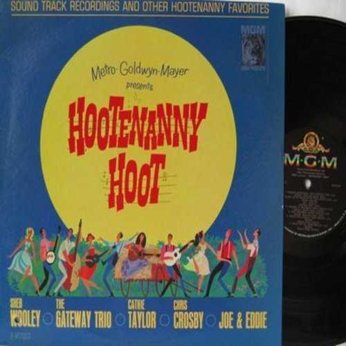 Wooley, Sheb, Cathie Taylor, Chris Crosby, Joe & Eddie, Gateway Trio - Hootenanny Hoot - Original Motion Picture Sound Track (vinyl STEREO LP record) - NM9/EX8 - LP Records