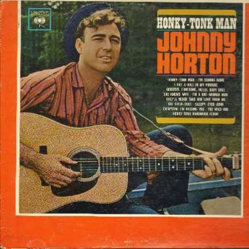 Horton, Johnny - Honky-Tonk Man: I'm Coming Nome, They'll Never Take Her Love From Me, Sleepy-Eyed John, The Wild One, Ole Slew-Foot (vinyl MONO LP record) - EX8/EX8 - LP Records
