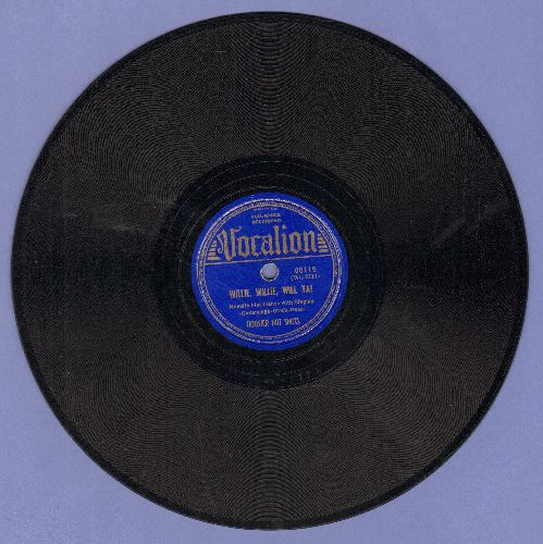 Hoosier Hot Shots - Willie, Willie, Will Ya?/The Merry-Go-Round (10 inch 78 rpm record) - VG7/ - 78 rpm
