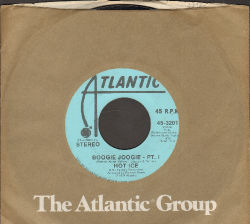 Hot Ice - Boogie Joogie (Parts 1 + 2) (DJ advance pressing with MONO and STEREO version, with Atlantic company sleeve) - NM9/ - 45 rpm Records