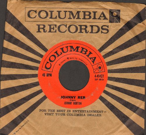 Horton, Johnny - Johnny Reb/Sla's Got A Sugar Lip (with Columbia company sleeve) - VG6/ - 45 rpm Records