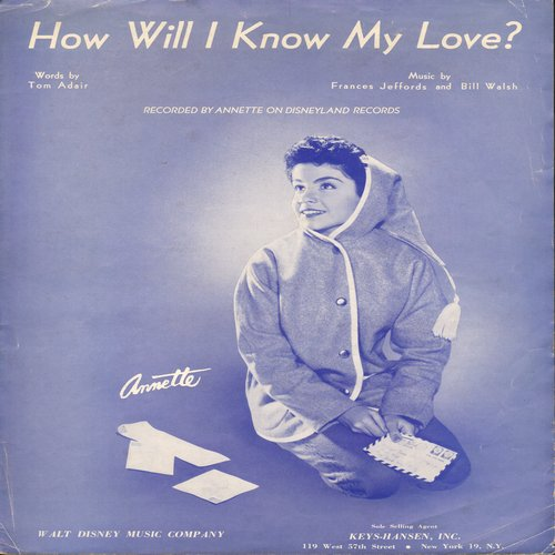 Annette - How Will I Know My Love -Vintage SHEET MUSIC for the song made popular by Annette (This is SHEET MUSIC, not any other kind of media!) - EX8/ - Sheet Music