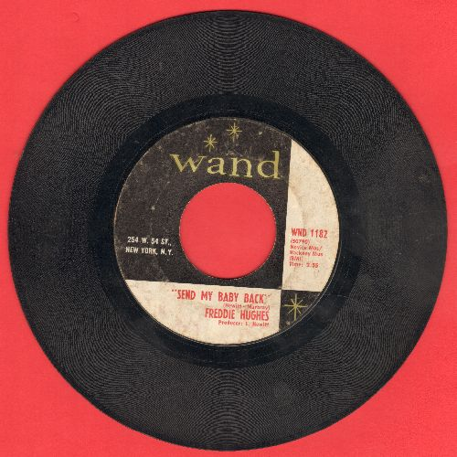 Hughes, Freddie - Send My Baby Back/Where's My Baby - VG7/ - 45 rpm Records