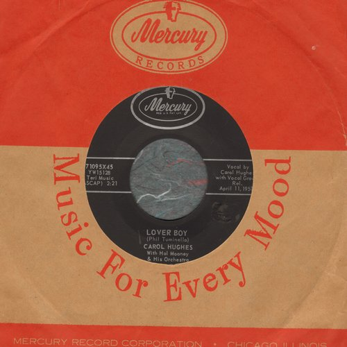 Hughes, Carol - Lover Boy/My Big Brother's Friend (with vintage Mercury company sleeve) - M10/ - 45 rpm Records