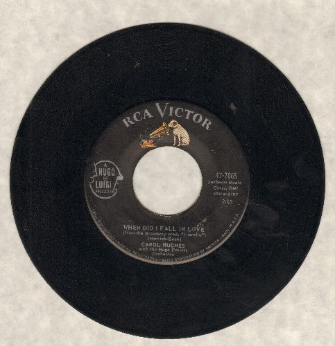Hughes, Carol - When Did I Fall In Love/Let Me Go Lover - VG7/ - 45 rpm Records